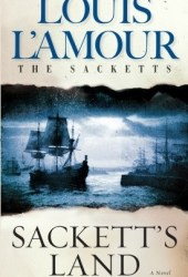 Sackett's Land (The Sacketts, #1) Pdf Book