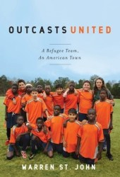 Outcasts United: A Refugee Team, an American Town Pdf Book