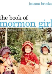 The Book of Mormon Girl: Stories from an American Faith Pdf Book