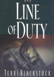 Line of Duty (Newpointe 911, #5) Book by Terri Blackstock