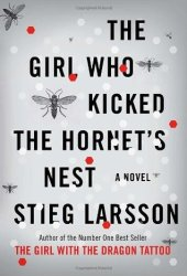The Girl Who Kicked the Hornet's Nest (Millennium, #3) Pdf Book