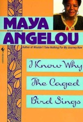 I Know Why the Caged Bird Sings (Maya Angelou's Autobiography, #1) Pdf Book