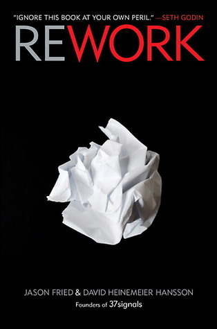 Download ReWork: Change the Way You Work Forever