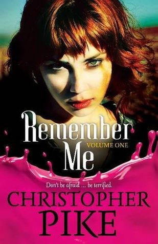 Remember Me & The Return Part I by Christopher Pike