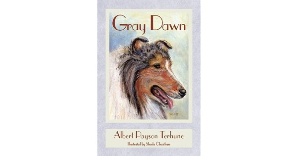 Gray Dawn by Albert Payson Terhune — Reviews, Discussion ...