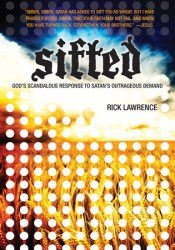 Sifted: God's Scandalous Response to Satan's Outrageous Demand Pdf Book