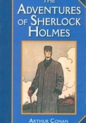 The Adventures of Sherlock Holmes Book by Arthur Conan Doyle