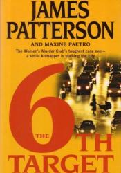 The 6th Target (Women's Murder Club, #6) Book by James Patterson