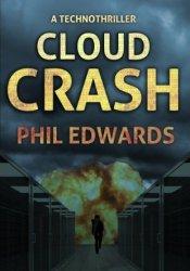 Cloud Crash: A Technothriller Pdf Book