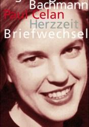 Herzzeit: Ingeborg Bachmann - Paul Celan. Der Briefwechsel Pdf Book