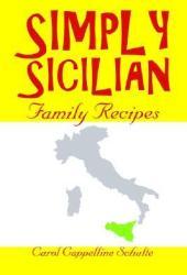 Simply Sicilian: Family Recipes