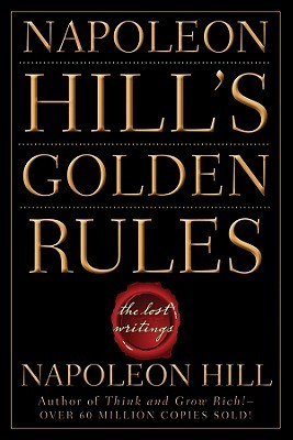 Download Napoleon Hill's Golden Rules: The Lost Writings