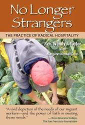 No Longer Strangers: The Practice of Radical Hospitality Pdf Book