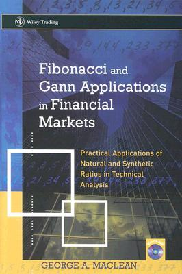 Download Fibonacci and Gann Applications in Financial Markets