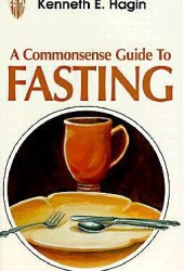 Commonsense Guide to Fasting