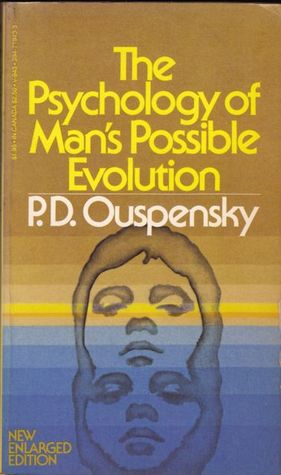 Download The Psychology of Man's Possible Evolution