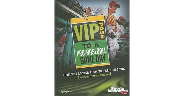 VIP Pass to a Pro Baseball Game Day: From the Locker Room ...