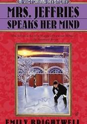 Mrs. Jeffries Speaks Her Mind (Mrs. Jeffries, #27) Pdf Book