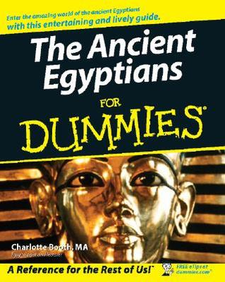 Download The Ancient Egyptians For Dummies - 1st Edition (2007)