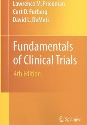 Fundamentals of Clinical Trials Book by Lawrence M. Friedman