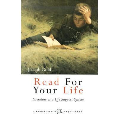 Read for Your Life: Literature as a Life Support System by ...