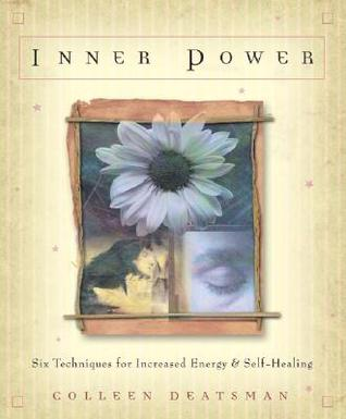 Download Inner Power: Six Techniques for Increased Energy & Self-Healing