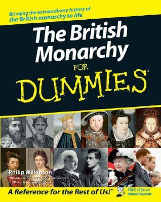 Download The British Monarchy For Dummies - 1st Edition (2006)