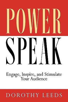 Download PowerSpeak: Engage, Inspire, and Stimulate Your Audience