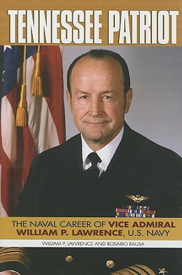 Download Tennessee Patriot: The Naval Career of Vice Admiral William P. Lawrence, U.S. Navy