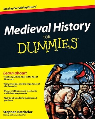 Download Medieval History For Dummies - 1st Edition (2010)