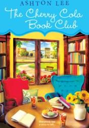 The Cherry Cola Book Club (A Cherry Cola Book Club #1) Book by Ashton Lee