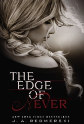 The Edge of Never (The Edge of Never, #1) Pdf Book