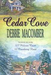 311 Pelican Court / 44 Cranberry Point (Cedar Cove, #3-4)