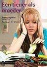 Een tiener als moeder by Marte Jongbloed