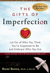 The Gifts of Imperfection Pdf Book