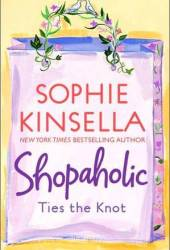 Shopaholic Ties the Knot (Shopaholic, #3) Pdf Book