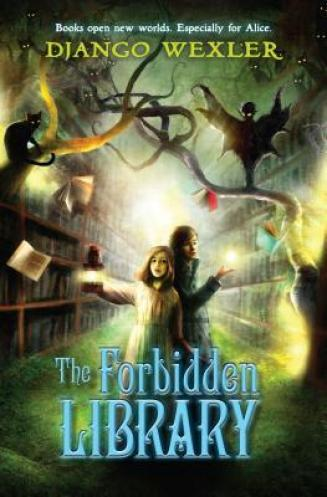 """Cover of """"The Forbidden Library"""" by Django Wexler."""