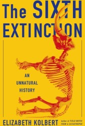 The Sixth Extinction: An Unnatural History Pdf Book