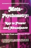 Download Meta-Psychometry: Key to Power & Abundance