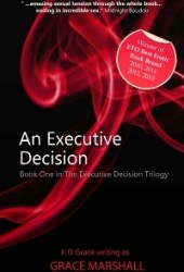 An Executive Decision (The Executive Decision Trilogy, #1)
