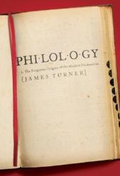 Philology: The Forgotten Origins of the Modern Humanities Book Pdf