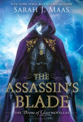 The Assassin's Blade (Throne of Glass, #0.1-0.5) Pdf Book