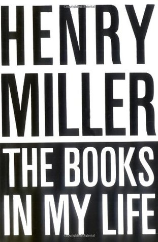 The Books In My Life By Henry Miller
