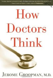 How Doctors Think Pdf Book