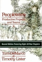 Peopleware: Productive Projects and Teams Pdf Book