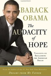 The Audacity of Hope: Thoughts on Reclaiming the American Dream Pdf Book