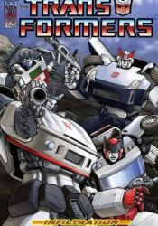 Transformers, Volume 1: Infiltration Pdf Book