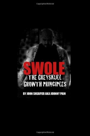 Download SWOLE: The Greyskull Growth Principles