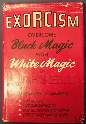 Download Exorcism: Overcome Black Magic with White Magic