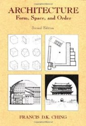 Architecture: Form, Space, & Order Pdf Book